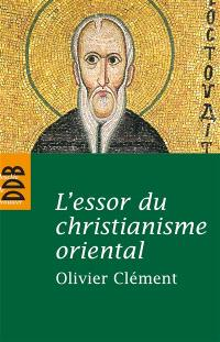 L'essor du christianisme oriental
