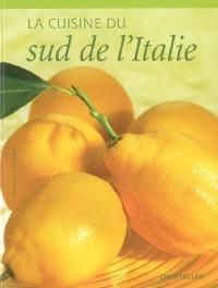 La cuisine du sud de l'Italie