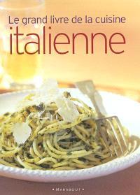 Le grand livre de la cuisine italienne
