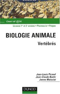 Biologie animale. Volume 2, Vertébrés : cours et QCM