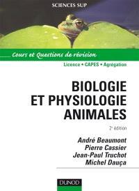 Biologie et physiologie animale : cours et questions de révision : 1er cycle universitaire