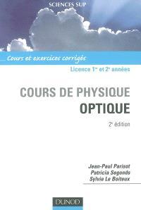 Cours de physique, optique : licence 1re et 2e années