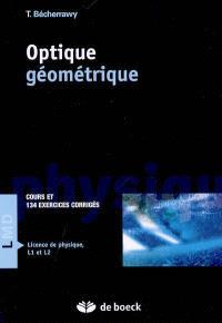Optique géométrique : cours et 134 exercices corrigés