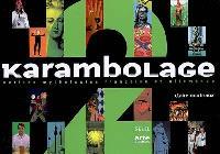 Karambolage : petites mythologies française et allemande. Volume 2