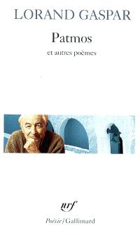 Patmos : et autres poèmes