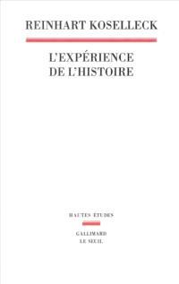 L'expérience de l'histoire