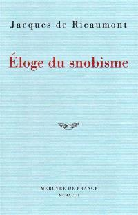 Eloge du snobisme