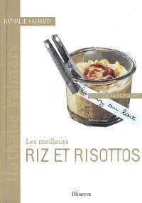 Les meilleurs riz et risottos : 40 recettes salées et sucrées