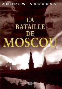 La bataille de Moscou