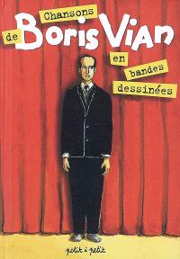 Chansons de Boris Vian en bandes dessinées