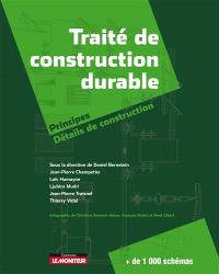Traité de construction durable : principes, détails de construction