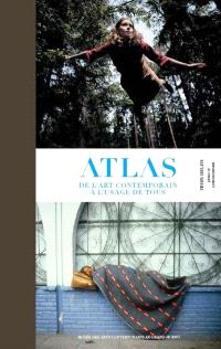 Atlas de l'art contemporain à l'usage de tous