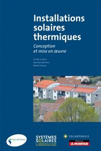 Installations solaires thermiques : conception et mise en oeuvre