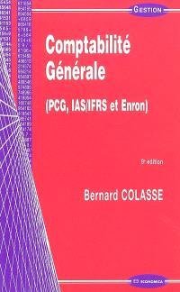Comptabilité générale : PCG, IAS-IFRS et Enron