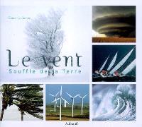 Le vent : souffle de la Terre