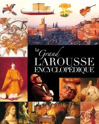 Le grand Larousse encyclopédique