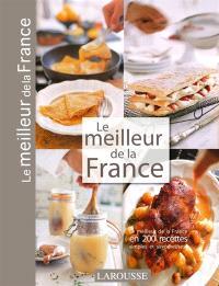 Le meilleur de la France : promenade gastronomique en France