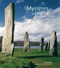 Mystères de pierre : la magie des mégalithes