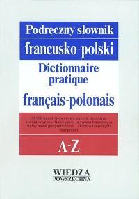 Dictionnaire pratique français-polonais : avec supplément = Podreczny slownik francusko-polski : z suplementem