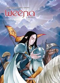 Weëna. Volume 5, Bataille