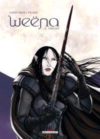 Weëna. Volume 2, Epreuve