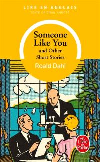 Someone like you : and other short stories