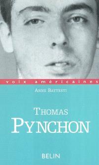 Thomas Pynchon : l'approche et l'esquive