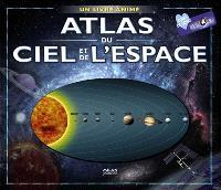 Atlas du ciel et de l'espace : un livre animé