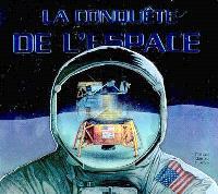 La conquête de l'espace