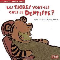Les tigres vont-ils chez le dentiste ?