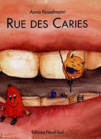 Rue des caries