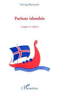 Parlons islandais : langue et culture