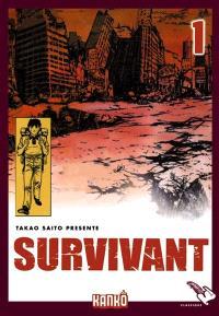 Survivant. Volume 1