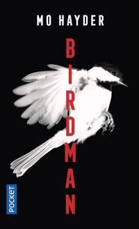 Birdman : la première enquête de Jack Caffery