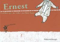 Ernest : l'enfant qui ne volait pas bien haut