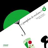 Le parapluie de madame Hô