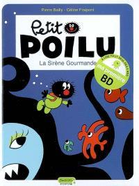 Petit Poilu. Volume 1, La sirène gourmande