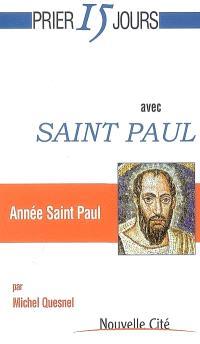 Prier 15 jours avec saint Paul : année saint Paul