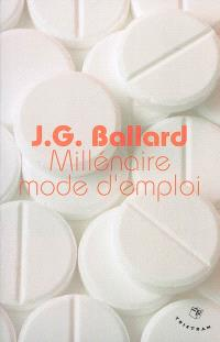 Millénaire mode d'emploi : essais et critiques