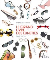 Le grand livre des lunettes