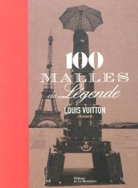 100 malles de légende : Louis Vuitton