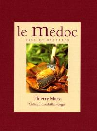 Le Médoc, vins et recettes : entre terre et estuaire