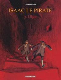 Isaac le pirate. Volume 3, Olga