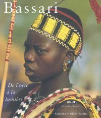 Bassari : de l'ocre à la lumière : Sénégal