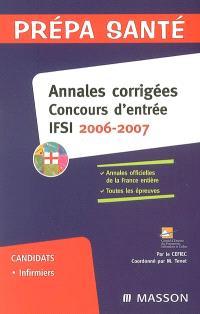 Annales corrigées, concours d'entrée, IFSI 2006-2007 : candidats, infirmiers