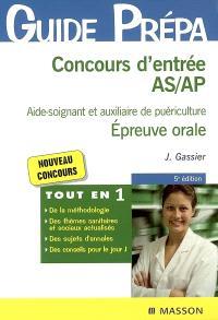 Concours d'entrée AS-AP, aide-soignant et auxiliaire de puériculture : épreuve orale