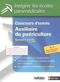 Concours d'entrée auxiliaire de puériculture : épreuve écrite