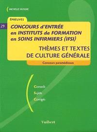 Concours d'entrée en instituts de formation en soins infirmiers (IFSI) : thèmes et textes de culture générale