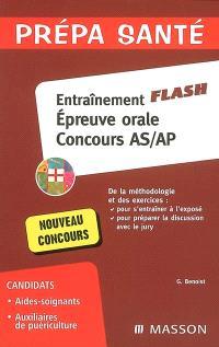 Entraînement flash : épreuve orale, concours AS-AP : méthodologie et exercices