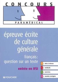 Epreuve écrite de culture générale, entrée en IFSI : français : question sur un texte